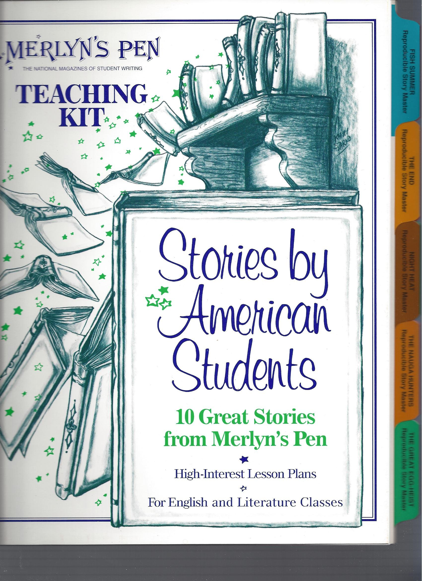 Stories by Students: Teaching Kit- 10 Great Stories from the Pages