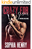 CRAZY FOR YOU: An Enemies to Lovers Romance (Material Girls Book 3)