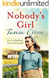 Nobody's Girl: A heartwarming saga of love and courage