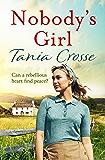 Nobody's Girl: A heartwarming saga of love and courage