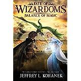 Wizardoms: Balance of Magic (Fate of Wizardoms Book 2)