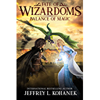 Wizardoms: Balance of Magic (Fate of Wizardoms Book 2) (English Edition)
