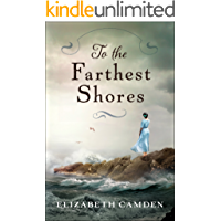 To the Farthest Shores (English Edition)
