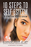 10 Steps to Self-Esteem - The Ultimate Guide to Stop Self-Criticism