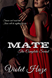 Mate: The Complete Serial (In the Dark Book 1)