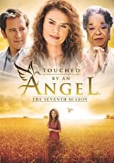 Touched By an Angel: Season 7