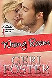 Wrong Room (Accidental Pleasures Book 1)