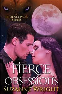 Fierce Obsessions (The Phoenix Pack Book 6)