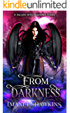 From Darkness: Fallen Into Shadows Book One