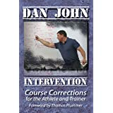 Intervention: Course Corrections for the Athlete and Trainer