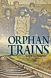 Orphan Trains (Encounter: Narrative Nonfiction Stories)