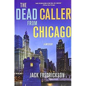 The Dead Caller from Chicago: A Mystery (Dek Elstrom Mysteries)