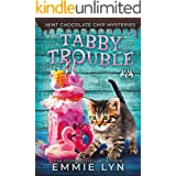 Tabby Trouble (Mint Chocolate Chip Mysteries Book 3)