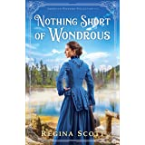 Nothing Short of Wondrous (American Wonders Collection Book #2)