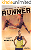 A useful guide for the beginner Runner
