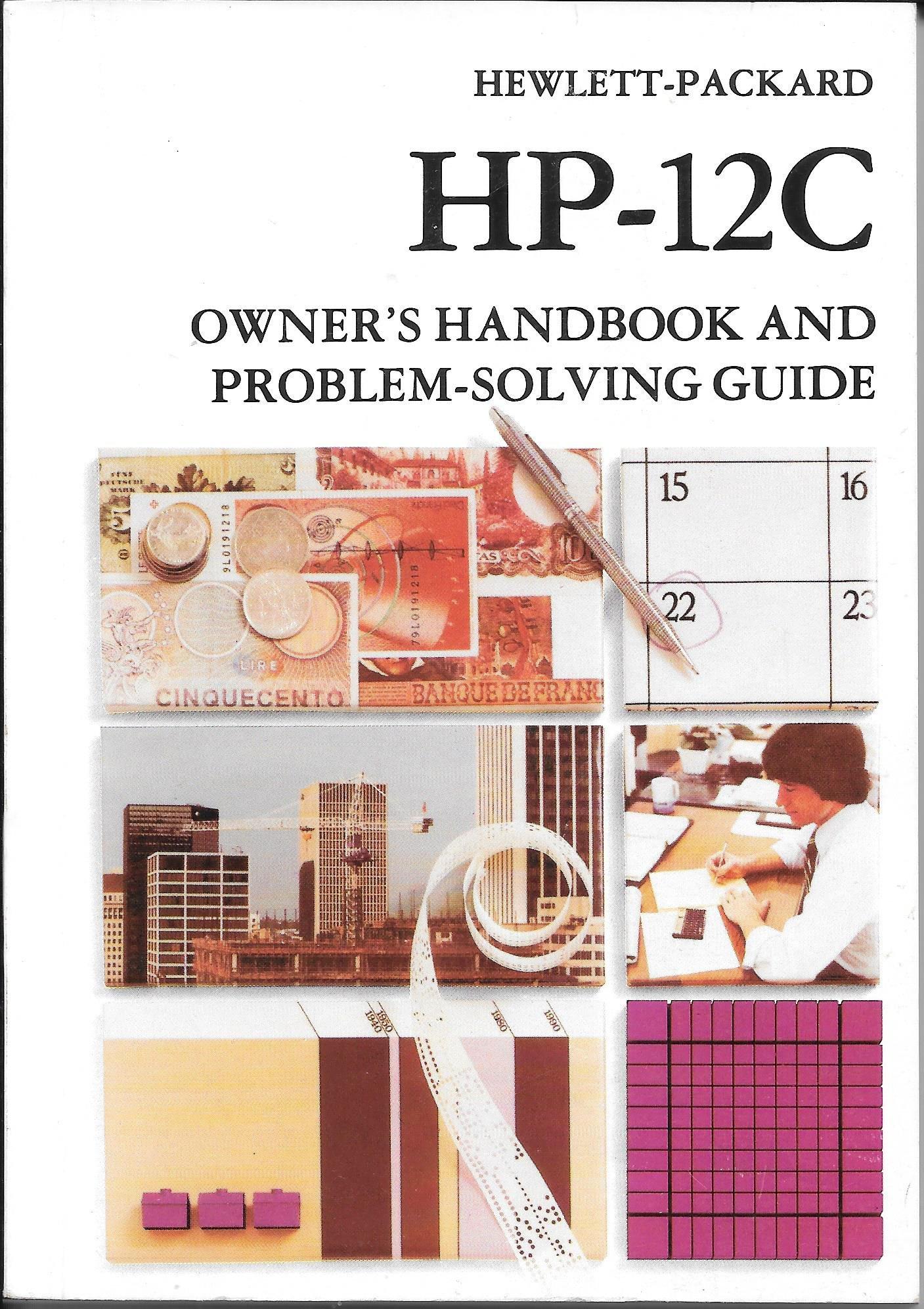 hewlett packard hp 12c owner s handbook and problem solving guide hp rh amazon com HP 50G Calculator HP Scientific Calculator