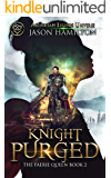 Knight Purged (The Faerie Queen Book 2)