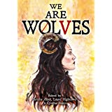 We are Wolves: A Horror Anthology