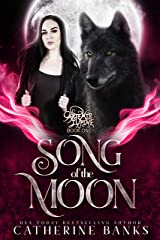 Song of the Moon (Artemis Lupine Book 1) Kindle Edition