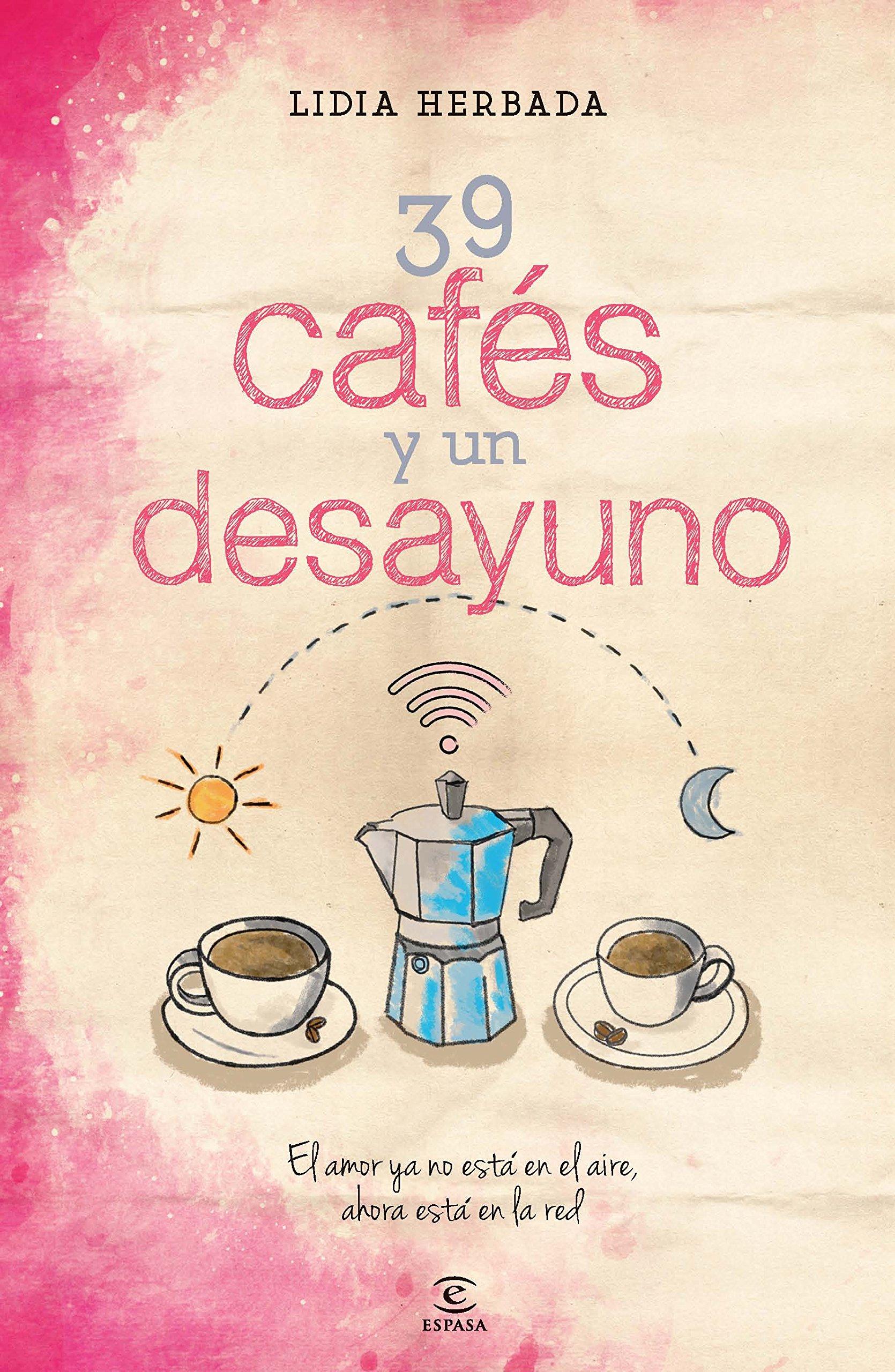 39 cafés y un desayuno: Lidia Herbada Romeo: 9788467042245: Amazon.com: Books