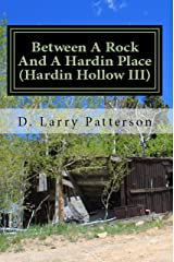 Between A Rock And A Hardin Place: Hardin Hollow III Kindle Edition