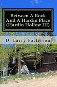 Between A Rock And A Hardin Place: Hardin Hollow III