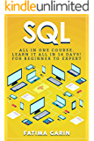 SQL: All in One Course (SQL, SQL Course, SQL Development, SQL Books, SQL for Beginners, SQL Server, Structured Query Language)