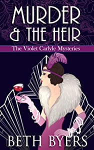 Murder & The Heir: A Violet Carlyle Cozy Historical Mystery (The Violet Carlyle Mysteries Book 1)
