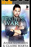 Beauty's War (Gods Reborn Book 1)