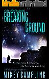 Breaking Ground: A Tale of Supernatural Suspense (The Darkeningstone Series Book 0)