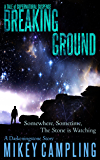 Breaking Ground: A Tale of Supernatural Suspense