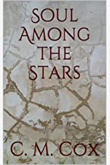 Soul Among the Stars Kindle Edition