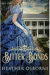 Bitter Bonds (Du Cormier Saga) Kindle Edition