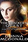 The Tracker's Quest (Forced To Serve Book 6)