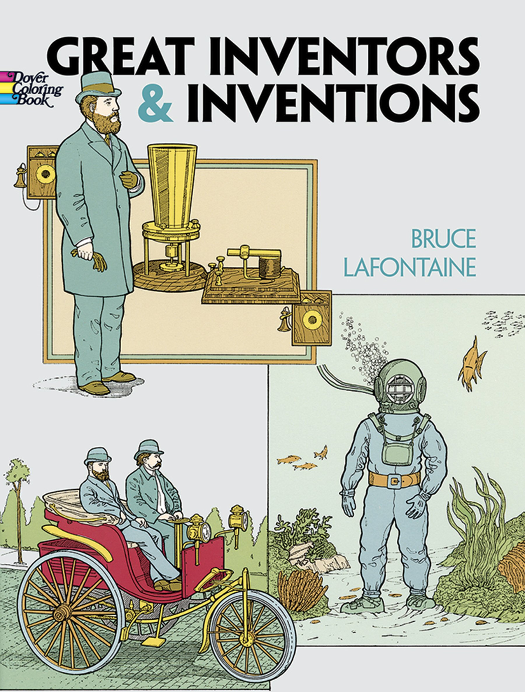 Great Inventors and Inventions (Dover History Coloring Book): Bruce  LaFontaine: 9780486297842: Amazon.com: Books