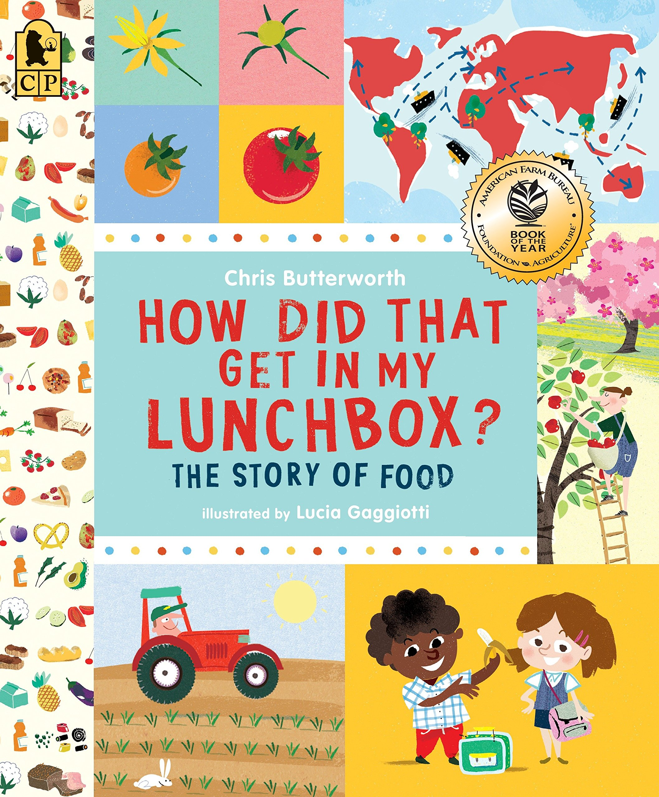 How Did That Get in My Lunchbox?: The Story of Food (Exploring the  Everyday): Amazon.co.uk: Butterworth, Chris, Gaggiotti, Lucia:  9780763665036: Books