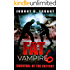Fat Vampire 6: Survival of the Fattest