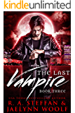 The Last Vampire: Book Three