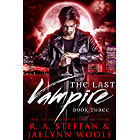 The Last Vampire: Book Three