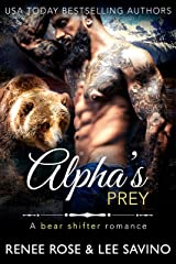 Alpha's Prey: A BBW Bear Shifter Romance (Shifter Fight Club Book 4) Kindle Edition