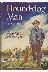 Hound-dog Man Hardcover