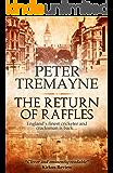 The Return of Raffles