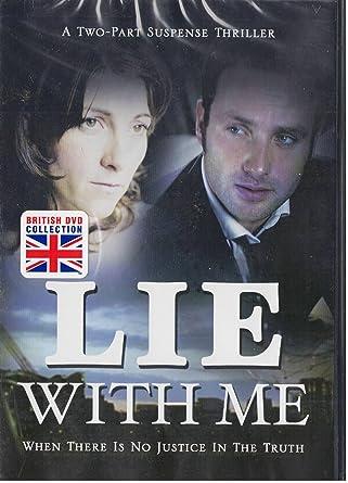 Amazon com: Lie with Me : Complete Uncut 2 Part British
