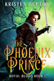 The Phoenix Prince (Royal Blood Book 1)