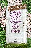 Se prohíbe mantener afectos desmedidos en la puerta de la pensión (ESPASA NARRATIVA)