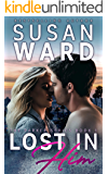 Lost In Him: A Rock Star Romance (The Parker Series  Book 1)