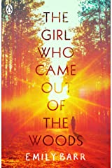 The Girl Who Came Out of the Woods Kindle Edition