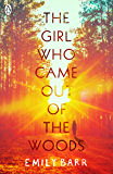 The Girl Who Came Out of the Woods (English Edition)
