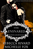 Ensnared: Star (Blood Courtesans)