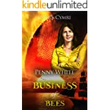 The Business of Bees (Penny White Book 8)
